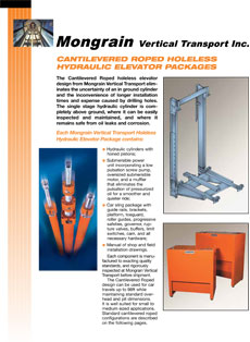 Cantilevered Roped Holeless Hydraulic Elevator Packages