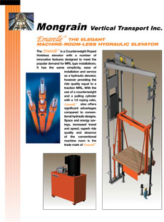 Emarelle (TM) The Elegant Machine-Room-Less Hydraulic Elevator
